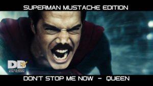 Superman mit Freddy Mercury Schnäuzer und Queen Soundtrack