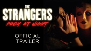 The Strangers 2: Prey at Night - Trailer