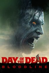 """Day of the Dead - Bloodline"""