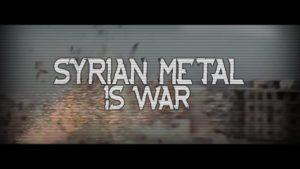 Syrian Metal Is War - Dokumentation