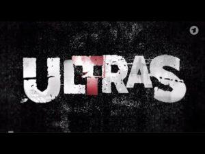 Ultras: Eine Dokumentation