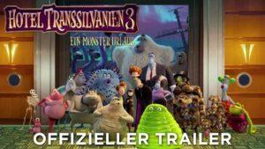 Hotel Transsilvanien 3: Ein Monster Urlaub - Trailer