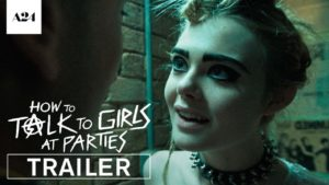 How To Talk To Girls At Parties - Trailer