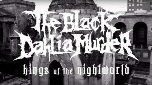 DBD: Kings Of The Night World - The Black Dahlia Murder