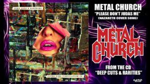 DBD: Please Don't Judas Me - Metal Church