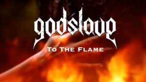 DHF: To The Flame - Godslave