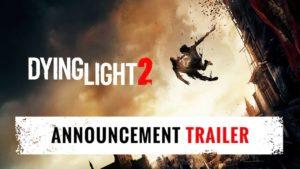 Dying Light 2 - Trailer