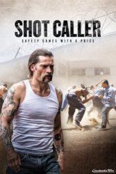 """""""Shot Caller"""""""