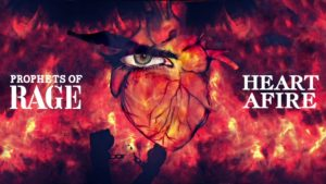 DBD: Heart Afire - Prophets Of Rage