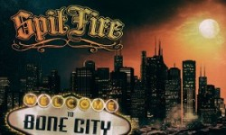 Album Review: Spitfire - Welcome to Bone City