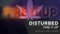DBD: Fire It Up – Disturbed